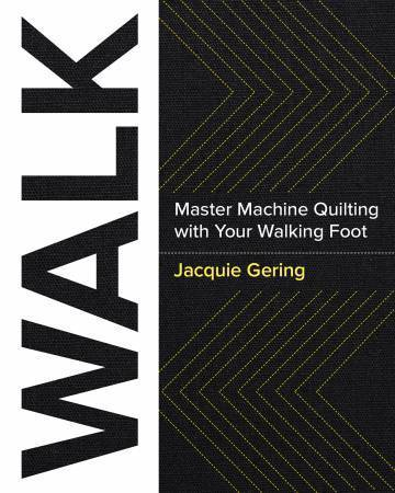 Buch - Master Machine Quilting with your Walking Foot