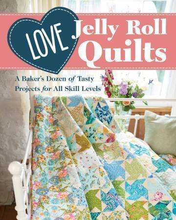 Love Jelly Roll Quilts Buch