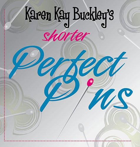 Perfect Pins Karen Kay Buckley