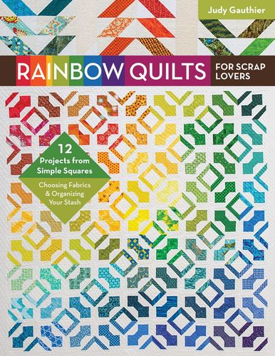 Buch Rainbow Quilts for Scrap Lovers