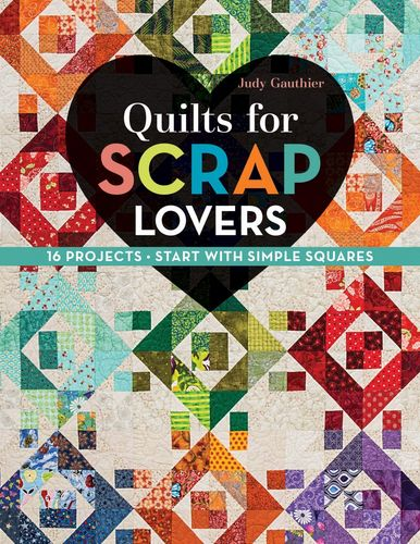 Buch Quilts for Scrap Lovers