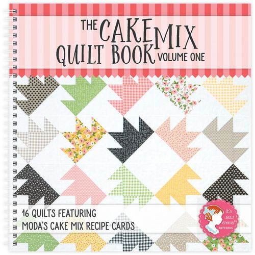 The Cake Mix Quilt Book it's sew Emma Patterns
