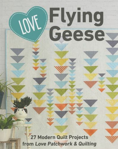 Love Flying Geese Buch