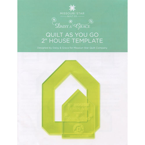 "Quilt As You Go House Template 2"" Missouri Star"