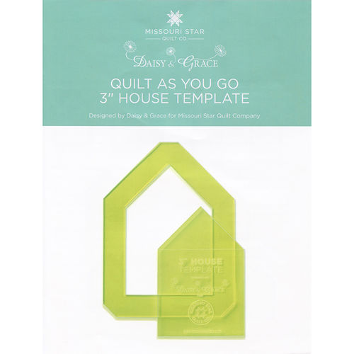 "Quilt As You Go 3"" House Template Missouri Star"