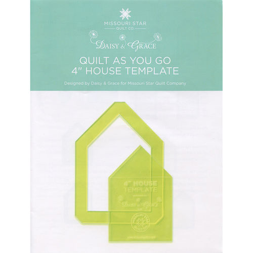 "Quilt As You Go 4"" House Template Missouri Star"
